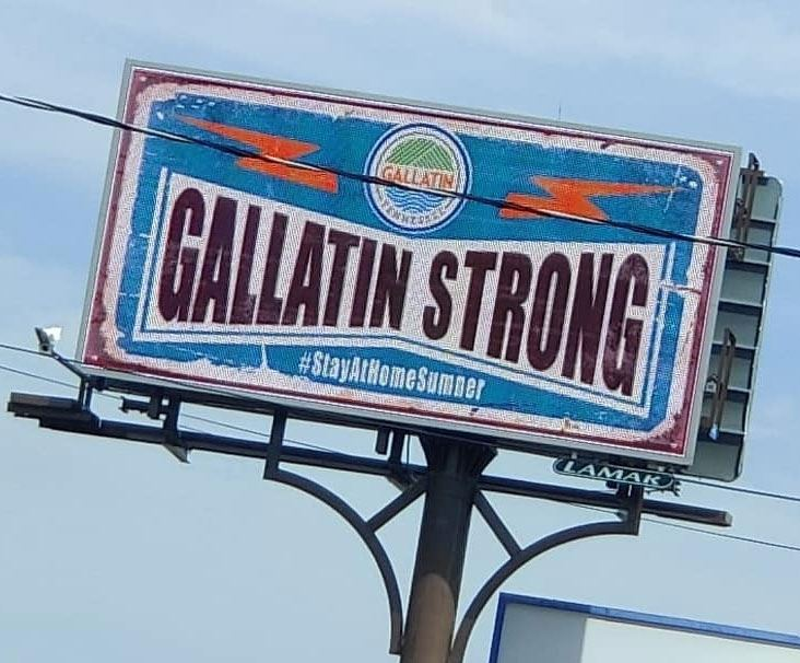 "Billboard in Gallatin, Tennessee reads ""Gallatin Strong"""